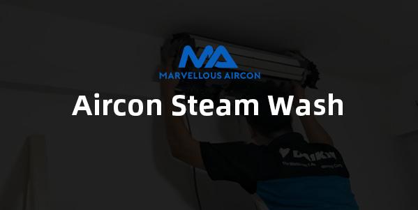 Aircon Steam Wash